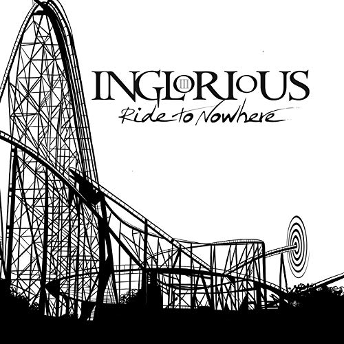 Inglorious – Ride to nowhere