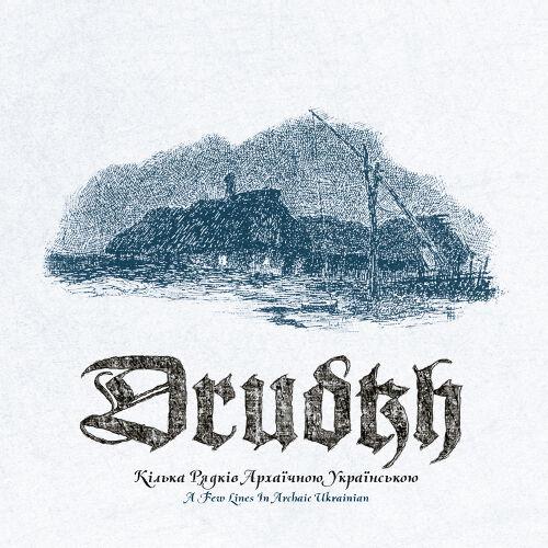 Drudkh – A Few Lines In Archaic Ukranian