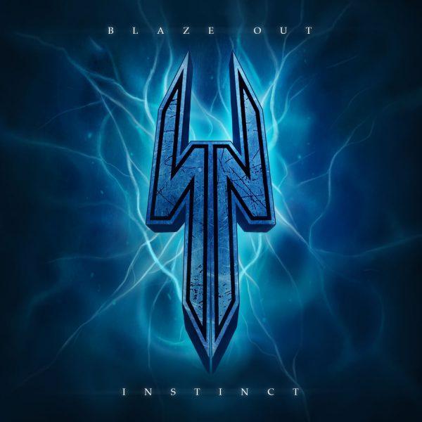 Blaze Out – Instinct