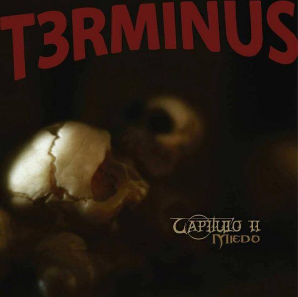 T3rminus – Capítulo II, Miedo