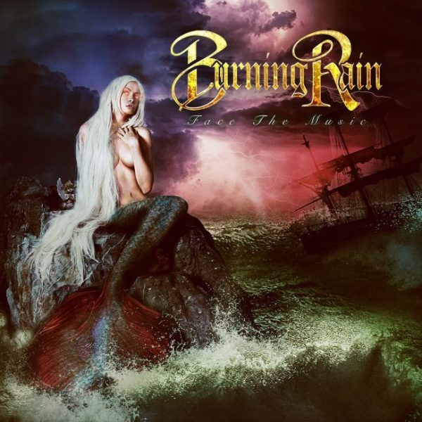 Burning Rain – Face The Music