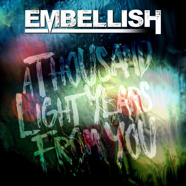 Embellish – A Thousand Lightyears From You