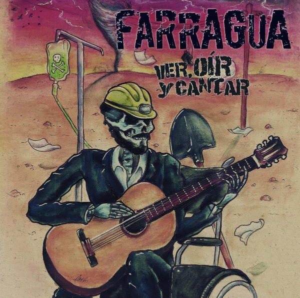 Farragua – Ver, Oír y Cantar