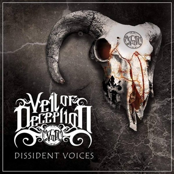 VEIL OF DECEPTION- Dissident voices