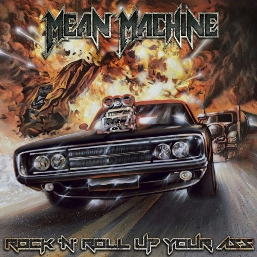 Mean Machine – Rock N' Roll Up Your Ass