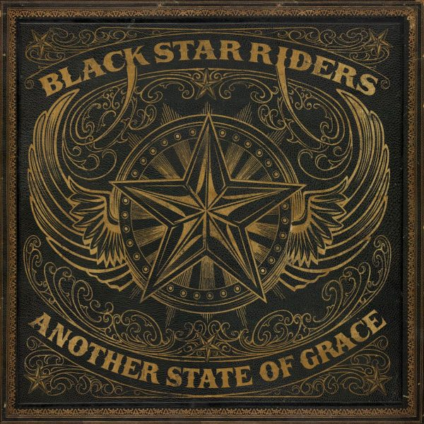 BLACK STAR RIDERS – ANOTHER STATE OF GRACE