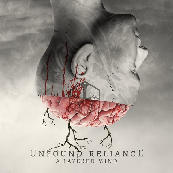 Unfound Reliance – A Layered Mind
