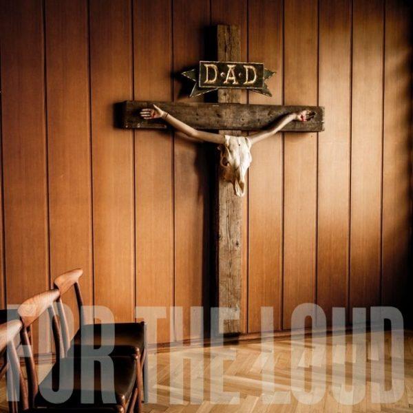 D-A-D – A Prayer For The Loud