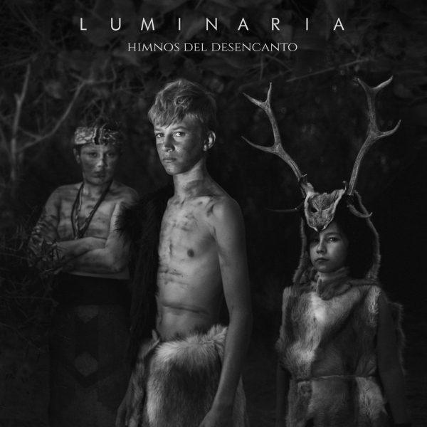 Luminaria – Himnos del desencanto