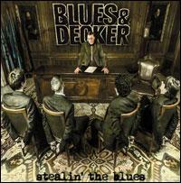Blues & Decker – Stealin' the Blues