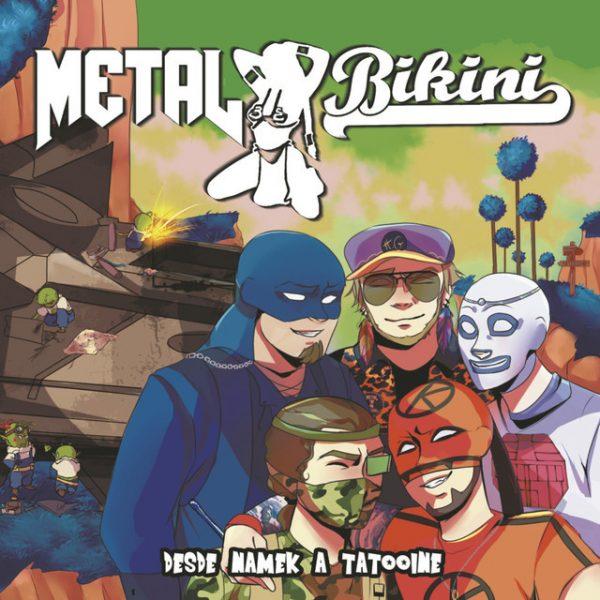 Metal Bikini – Desde Namek A Tatooine