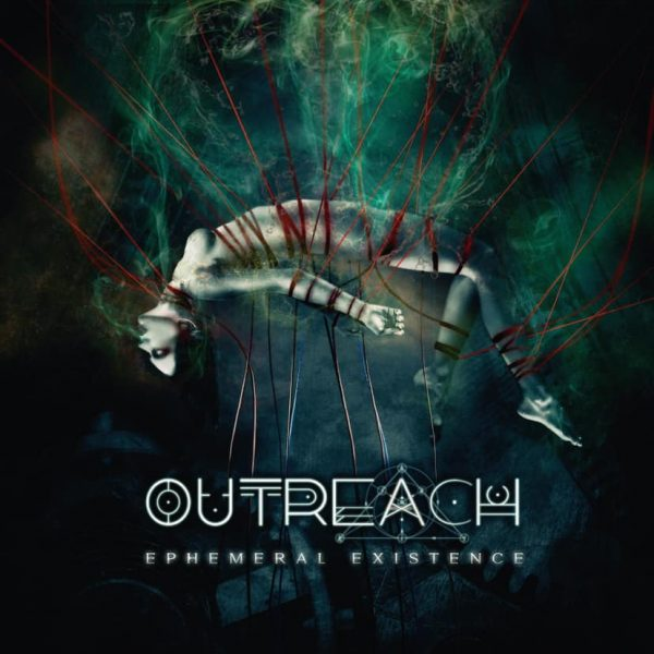 Outreach – Ephemeral Existence