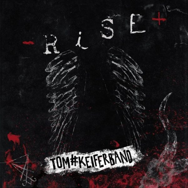 TOM#KEIFERBAND – RISE