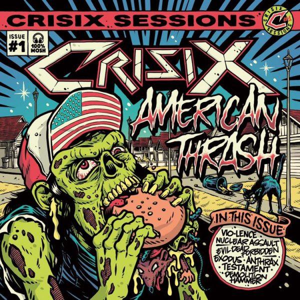 Crisix – Sessions: #1 American Thrash