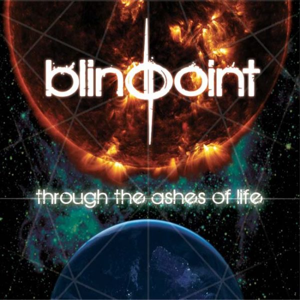 Blindpoint – Through The Ashes Of Life