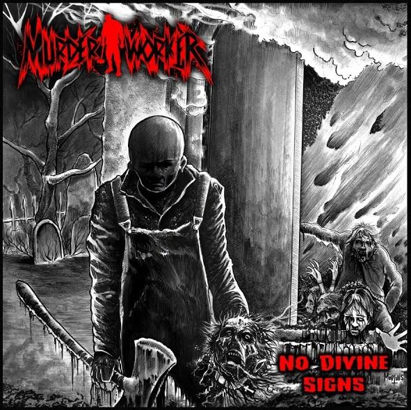 MurderWorker – No Divine Signs