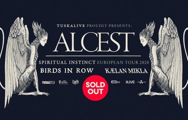 ALCEST + BIRDS IN ROW + KÆLAN MIKLA – Sala Tavastia, Helsinki – 18/02/2020