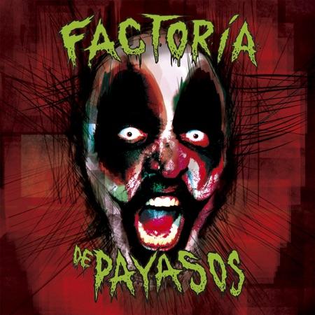 Factoría De Payasos – Factoría De Payasos