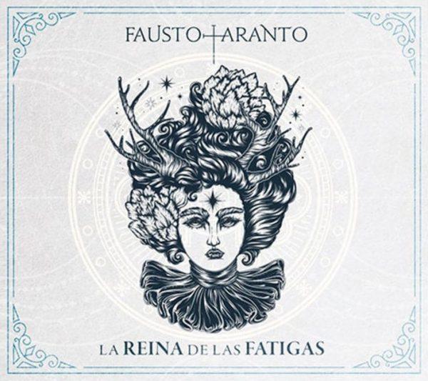 Fausto Taranto – La Reina De Las Fatigas