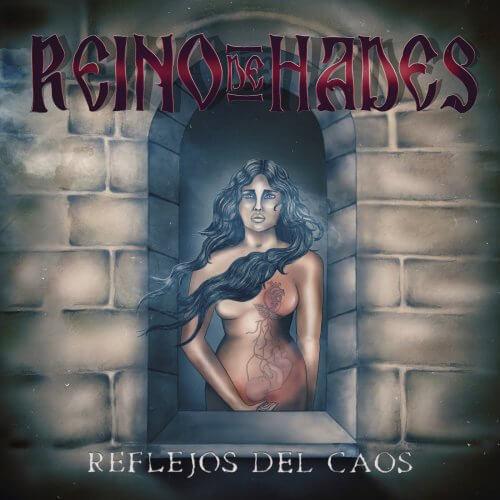 Reino De Hades – Reflejos Del Caos