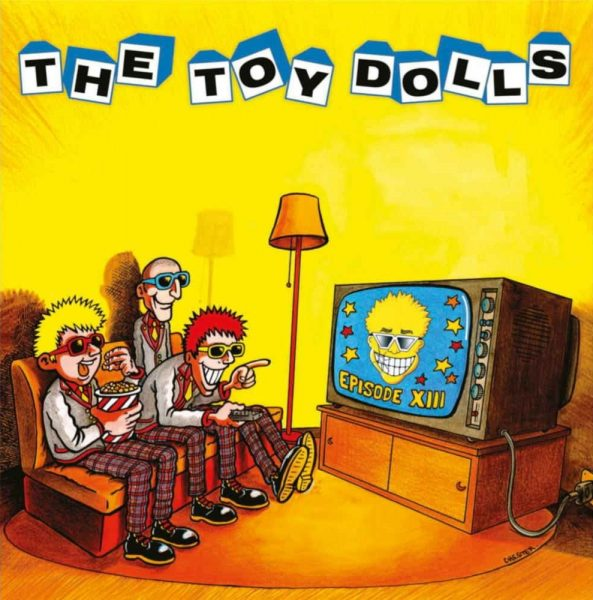 The Toy Dolls – Episode XIII