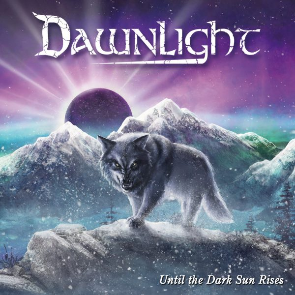 Dawnlight – Until The Dark Sun Rises