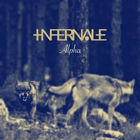 Infernale – Alpha