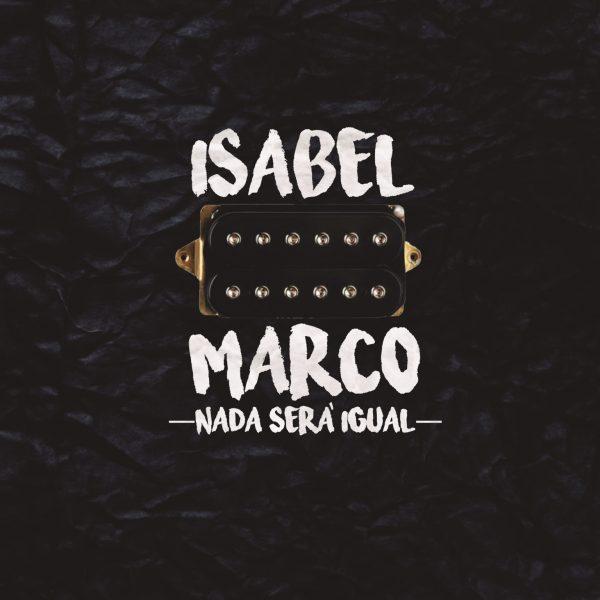 Isabel Marco – Nada Será Igual