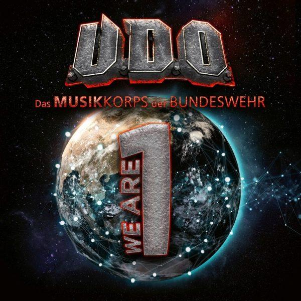 U.D.O. & Das Musikkorps der Bundeswehr – «We Are One»
