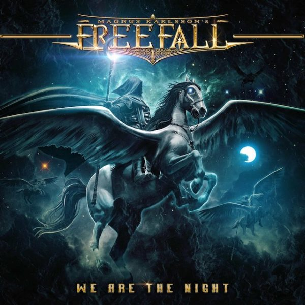Magnus Karlsson´s Free Fall – We Are The Night