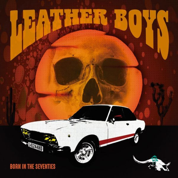 Leather Boys – Born in the Seventies