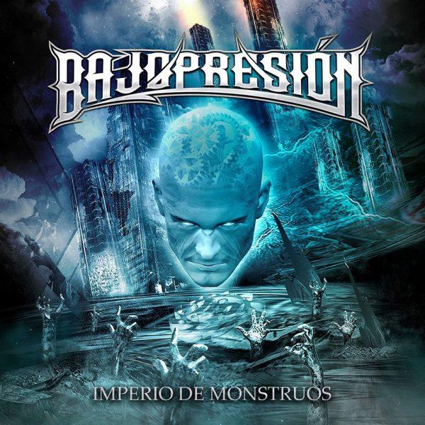 BajopresióN – Imperio de monstruos
