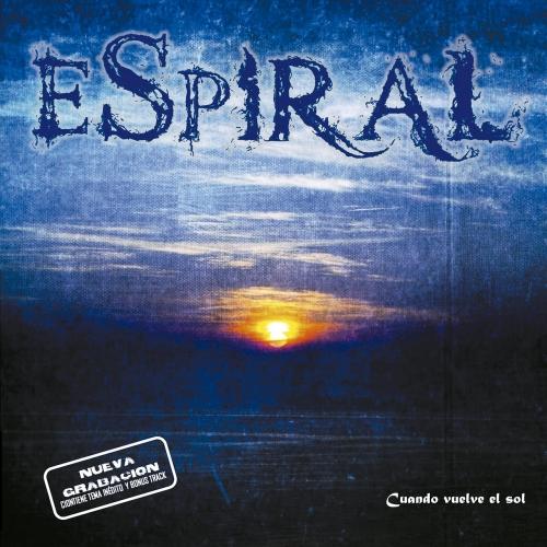 Espiral – Cuando vuelve el sol