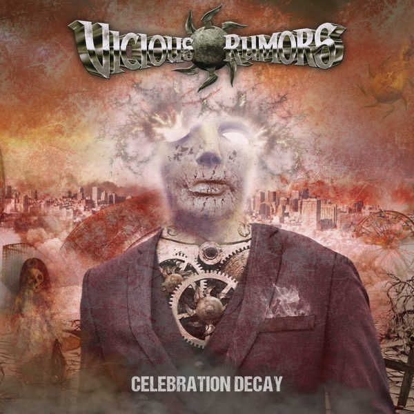 Vicious Rumors – Celebration Decay
