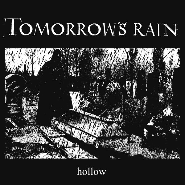 Tomorrow's rain – Hollow