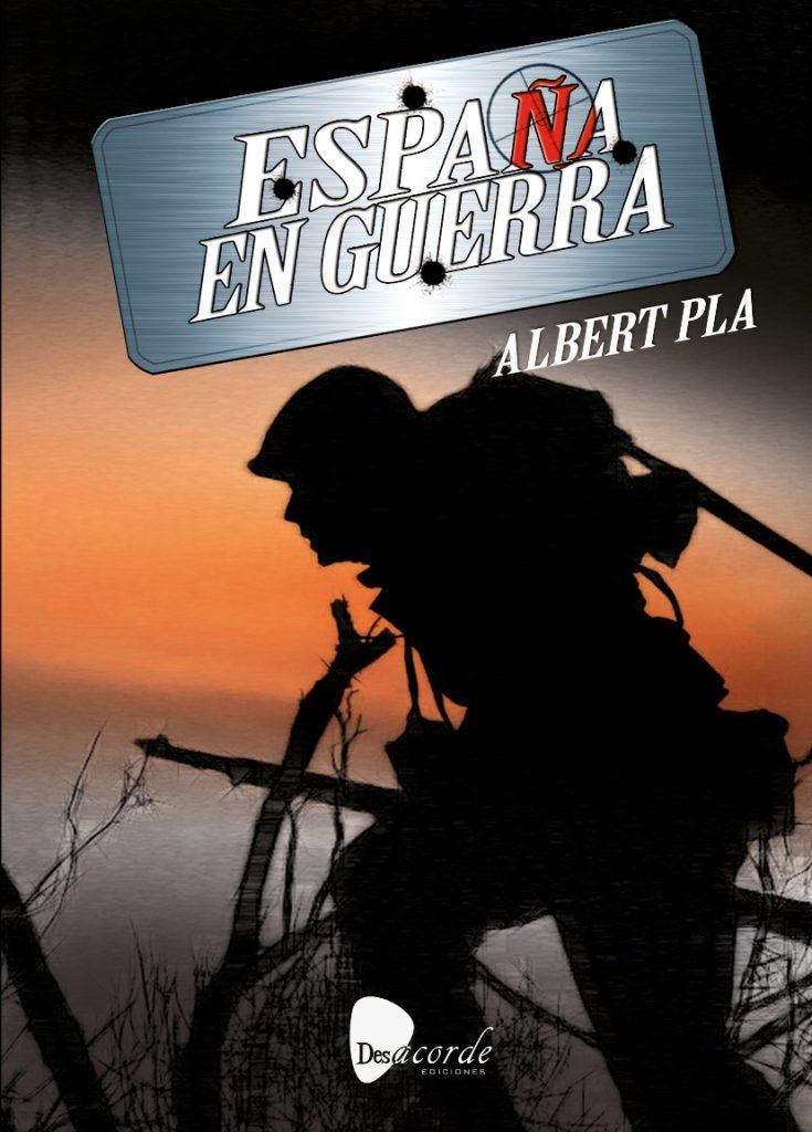 Lanzamiento «España en guerra» de ALBERT PLA – Metalcry.com :: Tu Web de  Rock y Metal