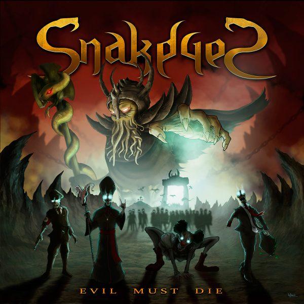 Snakeyes – Evil Must Die