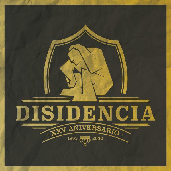 Disidencia – 25 Años De Disidencia
