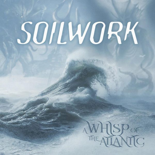 Soilwork – A whisp of the Atlantic