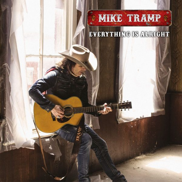 MIKE TRAMP – EVERYTHING IS ALRIGHT