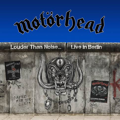 Motörhead – Louder Than Noise… Live in Berlin