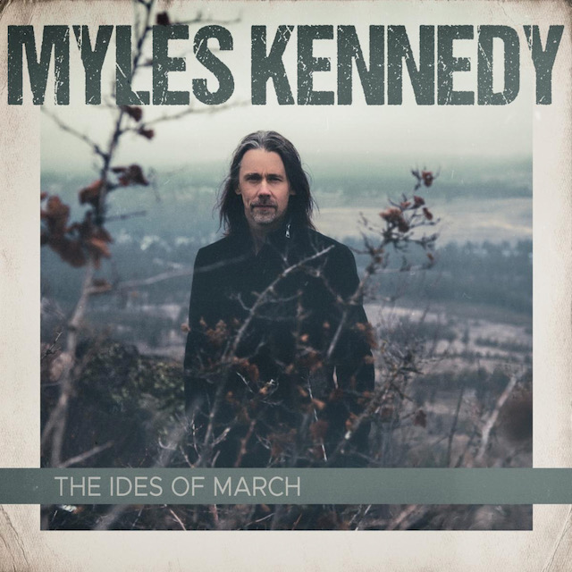 "MYLES KENNEDY estrena el video de ""The Ides Of March"", de su segundo álbum  en solitario – Metalcry.com :: Tu Web de Rock y Metal"