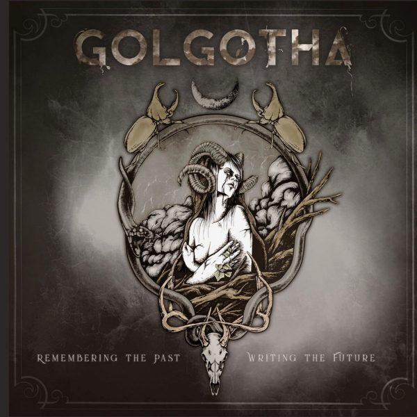 Golgotha – Remembering The Past, Writing The Future